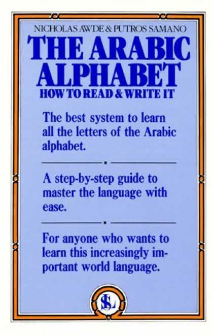 Bestsellers (2006) - The Arabic Alphabet: How to Read & Write It by Nicholas Awde