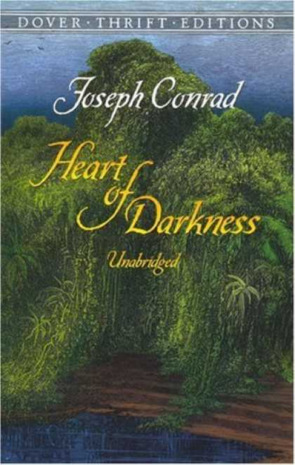Bestsellers (2006) - Heart of Darkness (Dover Thrift Editions) by Joseph Conrad
