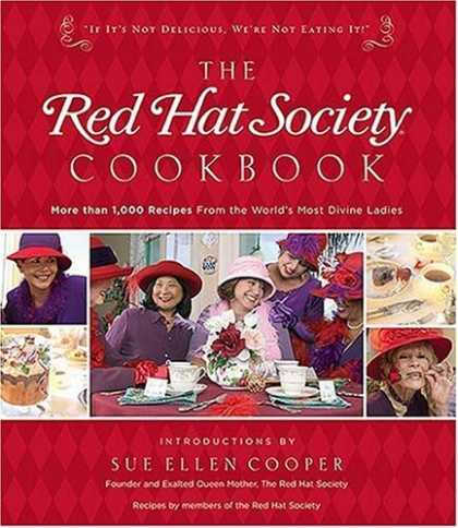 Bestsellers (2006) - The Red Hat Society Cookbook by The Red Hat Society