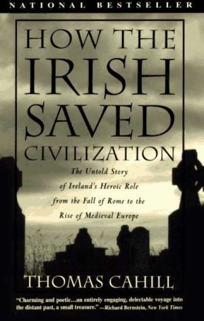 Bestsellers (2006) - How the Irish Saved Civilization (Hinges of History) by Thomas Cahill