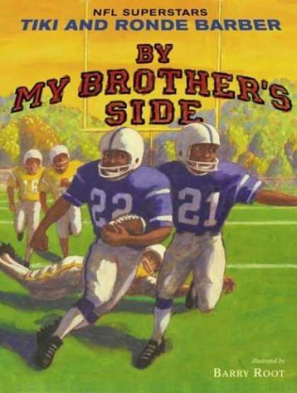 Bestsellers (2006) - By My Brother's Side by Tiki Barber