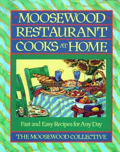 Bestsellers (2006) - Moosewood Restaurant Cooks at Home: Fast and Easy Recipes for Any Day by Moosewo