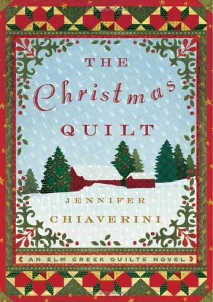 Bestsellers (2006) - The Christmas Quilt: An Elm Creek Quilts Novel (Elm Creek Quilts Novels) by Jenn