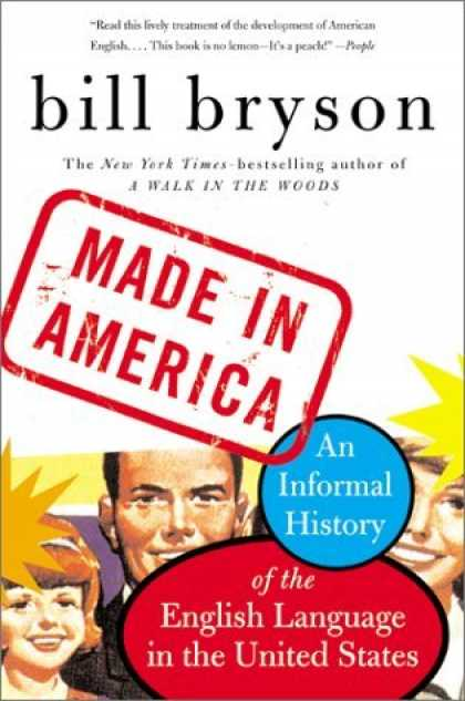Bestsellers (2006) - Made in America by Bill Bryson