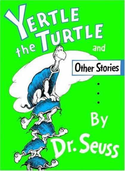 Bestsellers (2006) - Yertle the Turtle and Other Stories by Dr. Seuss