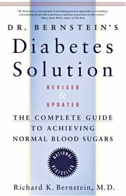 Bestsellers (2006) - Dr. Bernstein's Diabetes Solution: The Complete Guide to Achieving Normal Blood