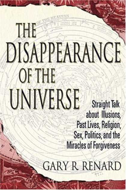 Bestsellers (2006) - The Disappearance of the Universe: Straight Talk About Illusions, Past Lives, Re