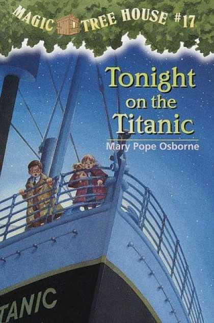 Bestsellers (2006) - Tonight On The Titanic (Magic Tree House 17, paper) by Mary Pope Osborne