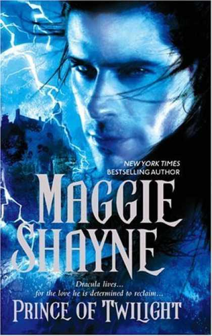 Bestsellers (2006) - Prince Of Twilight by Maggie Shayne