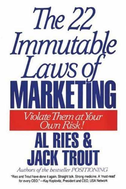 Bestsellers (2006) - The 22 Immutable Laws of Marketing by Al Ries