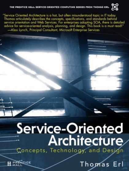 Bestsellers (2006) - Service-Oriented Architecture (SOA): Concepts, Technology, and Design by Thomas