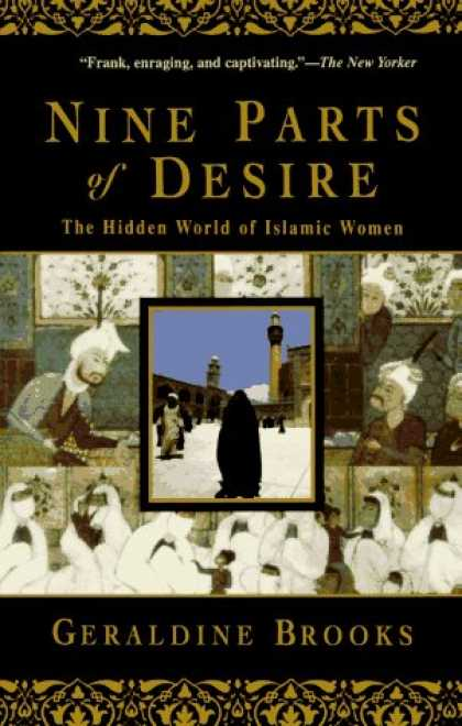 Bestsellers (2006) - Nine Parts of Desire: The Hidden World of Islamic Women by Geraldine Brooks