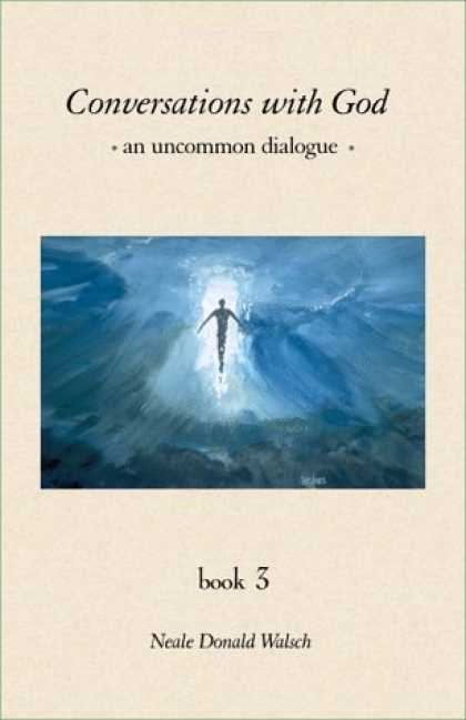 Bestsellers (2006) - Conversations With God : An Uncommon Dialogue (Book #3) by Neale Donald Walsch