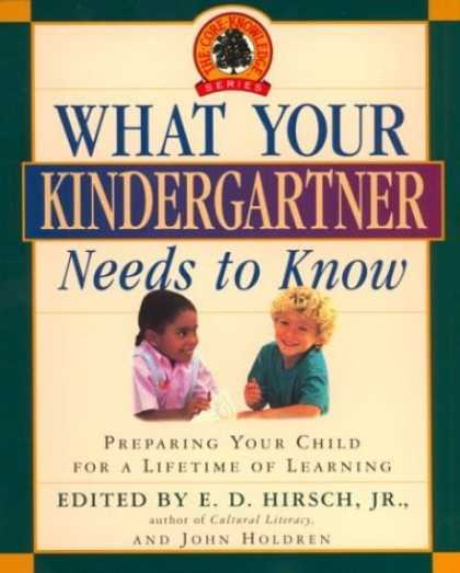 Bestsellers (2006) - What Your Kindergartner Needs to Know: Preparing Your Child for a Lifetime of Le