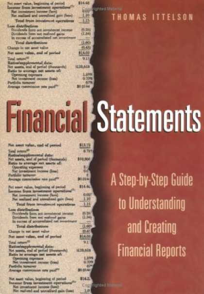 Bestsellers (2006) - Financial Statements: A Step-By-Step Guide to Understanding and Creating Financi