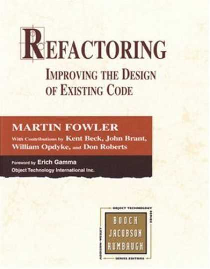 Bestsellers (2006) - Refactoring: Improving the Design of Existing Code by Martin Fowler