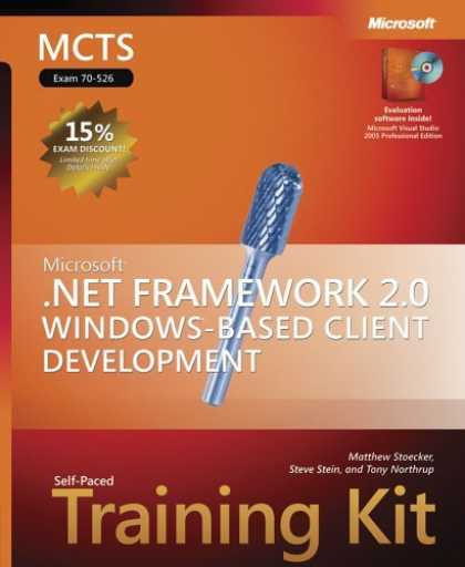 Bestsellers (2006) - MCTS Self-Paced Training Kit (Exam 70-526): Microsoft .NET Framework 2.0 Window