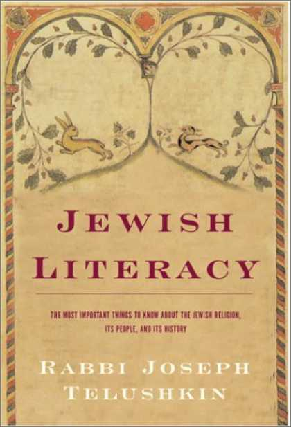 Bestsellers (2006) - Jewish Literacy: The Most Important Things to Know About the Jewish Religion, It