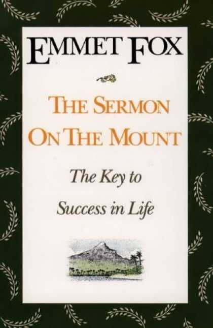 Bestsellers (2006) - The Sermon on the Mount - Reissue: The Key to Success in Life by Emmet Fox