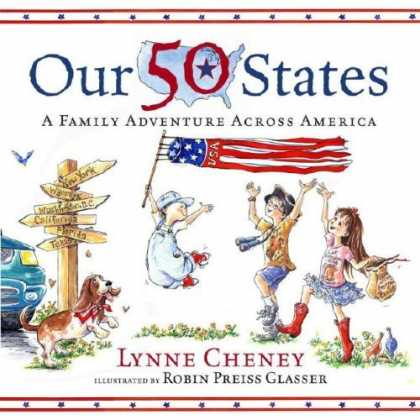 Bestsellers (2006) - Our 50 States: A Family Adventure Across America by Lynne Cheney