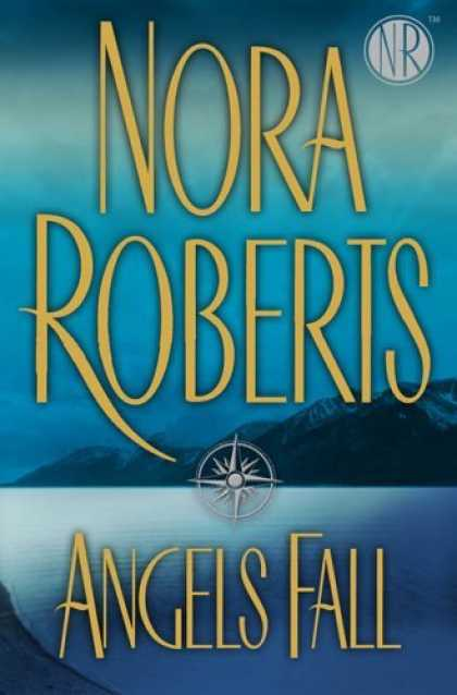 Bestsellers (2006) - Angels Fall by Nora Roberts