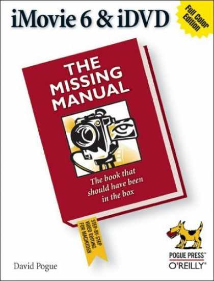 Bestsellers (2006) - iMovie 6 & IDVD: The Missing Manual by David Pogue