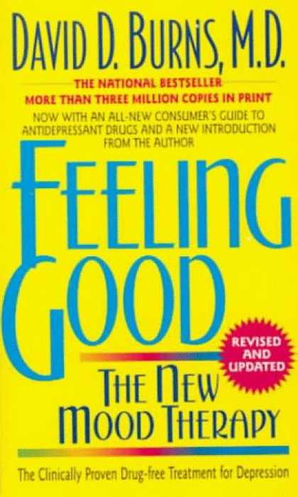 Bestsellers (2006) - Feeling Good: The New Mood Therapy Revised and Updated by David D. Burns