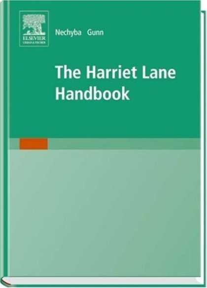 Bestsellers (2006) - The Harriet Lane Handbook: A Manual for Pediatric House Officers, 17th Edition b