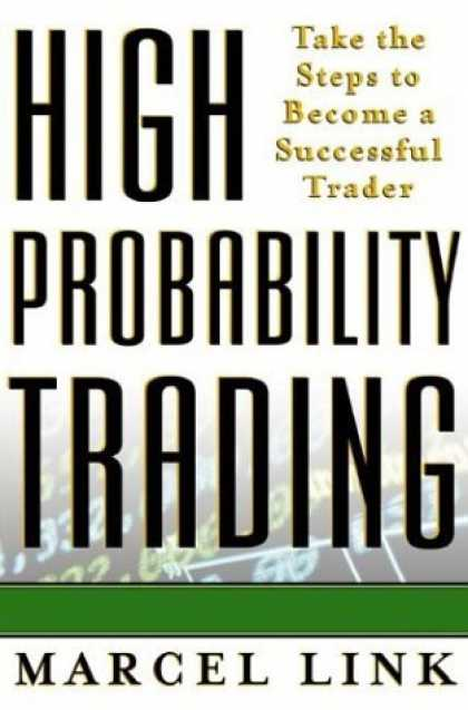 Bestsellers (2006) - High Probability trading by Marcel Link