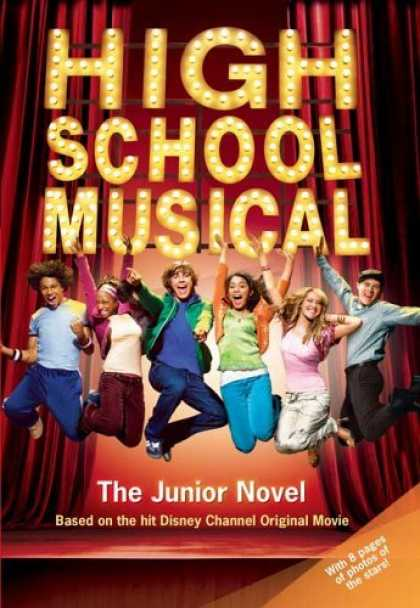 Bestsellers (2006) - High School Musical: The Junior Novel (Junior Novelization) by N.B. Grace