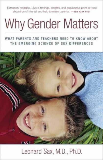 Bestsellers (2006) - Why Gender Matters: What Parents and Teachers Need to Know about the Emerging Sc