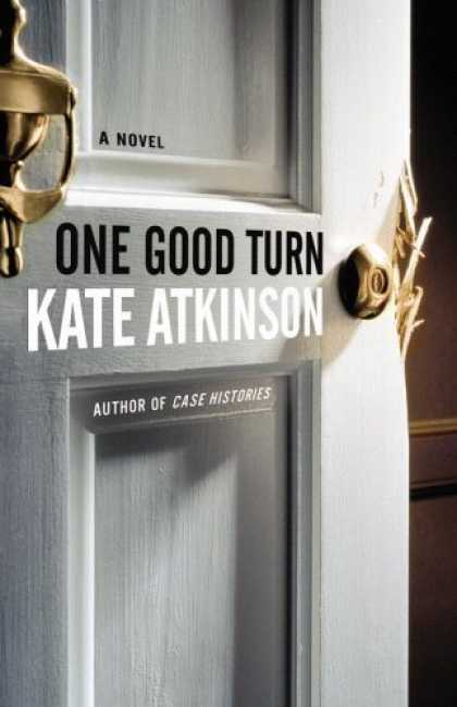 Bestsellers (2006) - One Good Turn: A Novel by Kate Atkinson