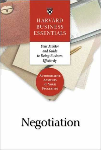 Bestsellers (2006) - Harvard Business Essentials Guide to Negotiation by