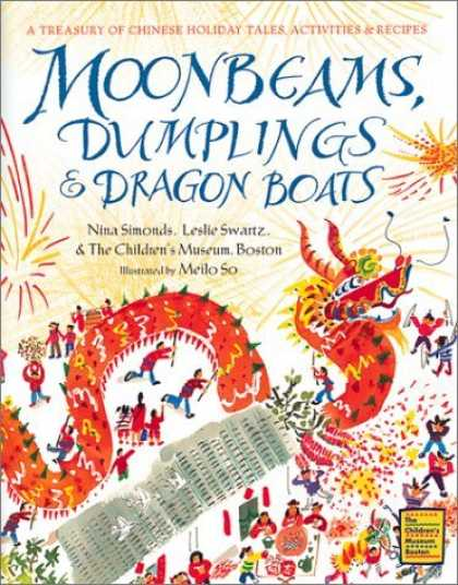 Bestsellers (2006) - Moonbeams, Dumplings & Dragon Boats: A Treasury of Chinese Holiday Tales, Activi