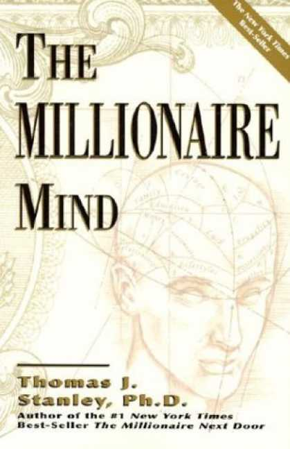 Bestsellers (2006) - The Millionaire Mind by Thomas J. Stanley