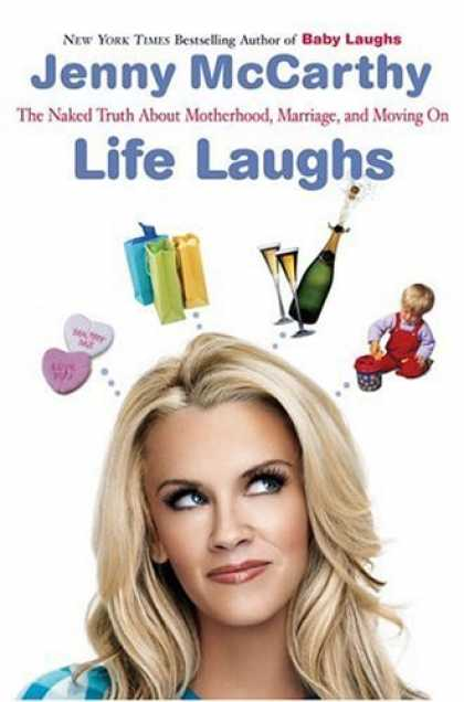 Bestsellers (2006) - Life Laughs: The Naked Truth about Motherhood, Marriage, and Moving On by Jenny