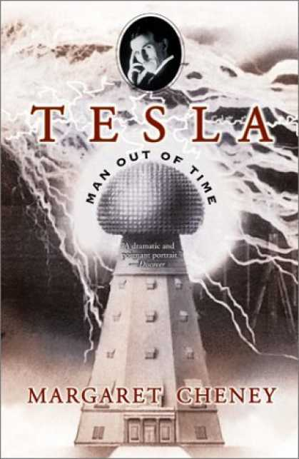 Bestsellers (2006) - Tesla: Man Out of Time by Margaret Cheney