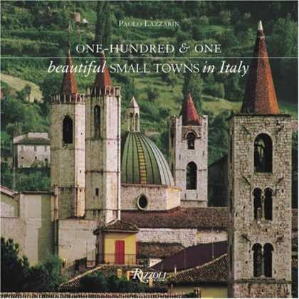 Bestsellers (2006) - One Hundred & One Beautiful Small Towns of Italy by Paolo Lazzarin