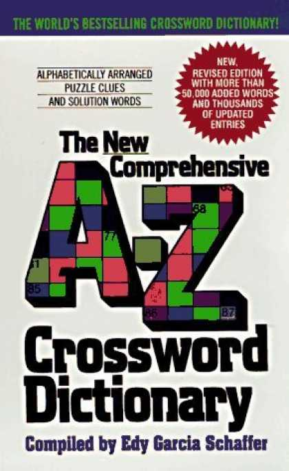 Bestsellers (2006) - New Comprehensive A-Z Crossword Dictionary by Edy G. Schaffer