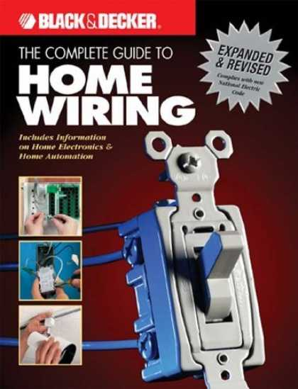 Bestsellers (2006) - The Complete Guide to Home Wiring - 3rd Edition: Includes Information on Home El
