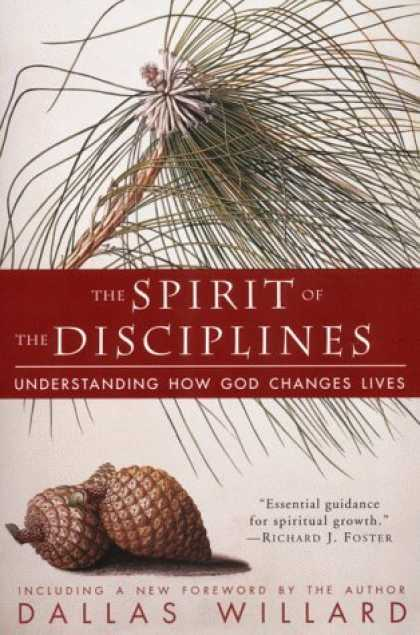 Bestsellers (2006) - The Spirit of the Disciplines - Reissue: Understanding How God Changes Lives by