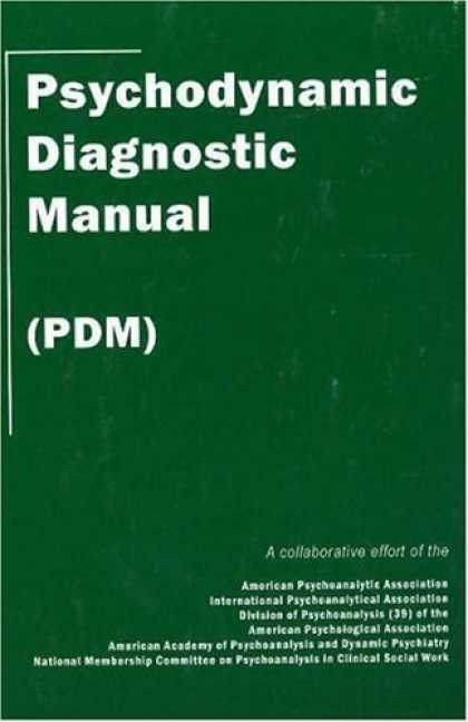 Bestsellers (2006) - Psychodynamic Diagnostic Manual: (PDM) by Alliance of Psychoanalytic Organizatio
