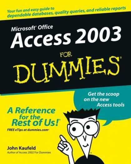 Bestsellers (2006) - Access 2003 for Dummies by John Kaufeld