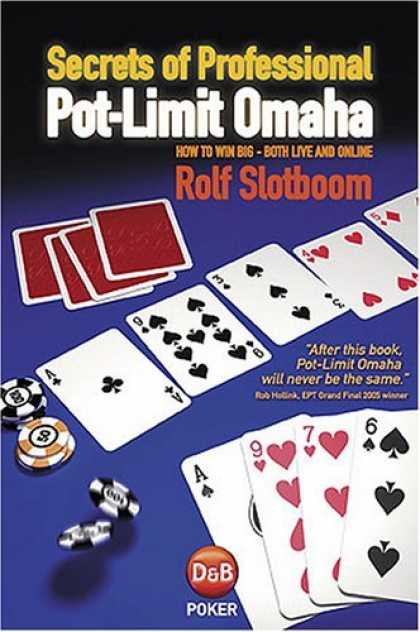 Bestsellers (2006) - Secrets of Professional Pot-Limit Omaha by Rolf Slotboom