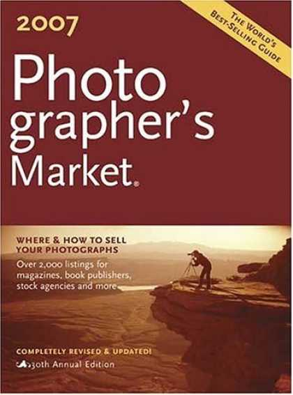 Bestsellers (2006) - 2007 Photographers Market (Photographer's Market) by Donna Poehner