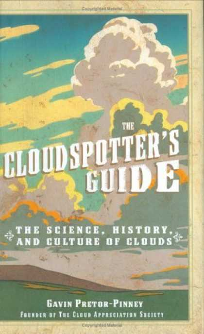 Bestsellers (2006) - The Cloudspotter's Guide by Gavin Pretor-Pinney