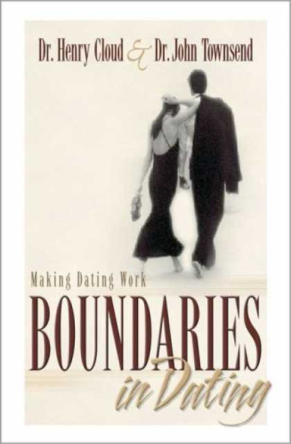 Bestsellers (2006) - Boundaries in Dating by Dr. Henry Cloud