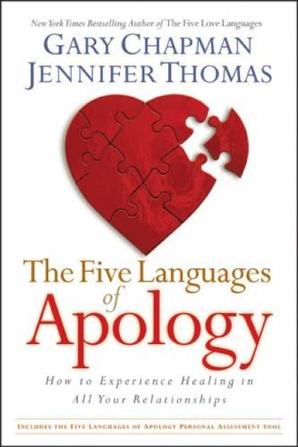 Bestsellers (2006) - The Five Languages of Apology: How to Experience Healing in All Your Relationshi