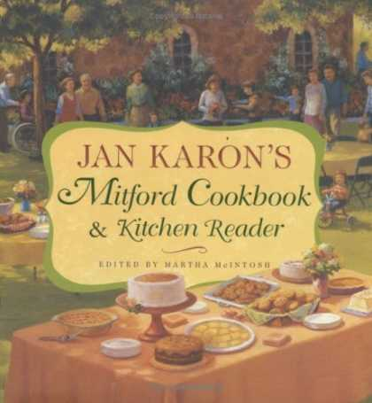 Bestsellers (2006) - Jan Karon's Mitford Cookbook and Kitchen Reader: Recipes from Mitford Cooks, Fav