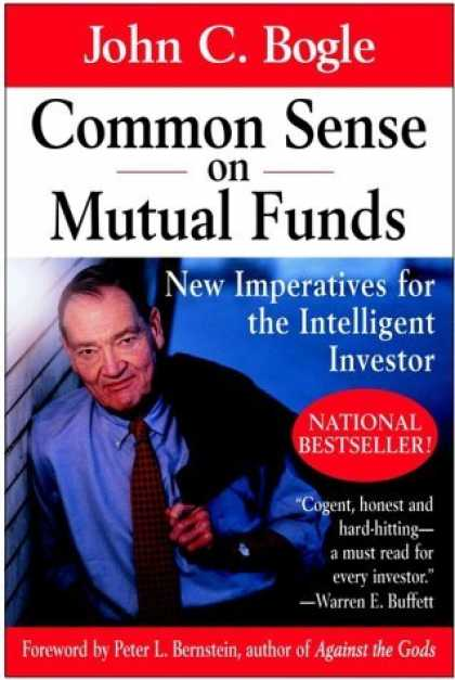 Bestsellers (2006) - Common Sense on Mutual Funds: New Imperatives for the Intelligent Investor by Jo